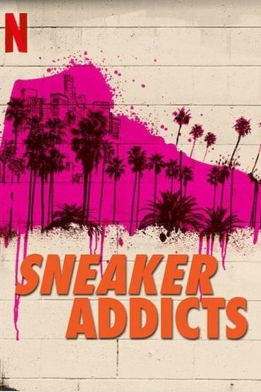 Sneaker Addicts Saison 1