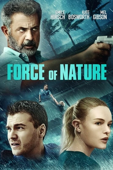 Regarder Force of Nature en Streaming