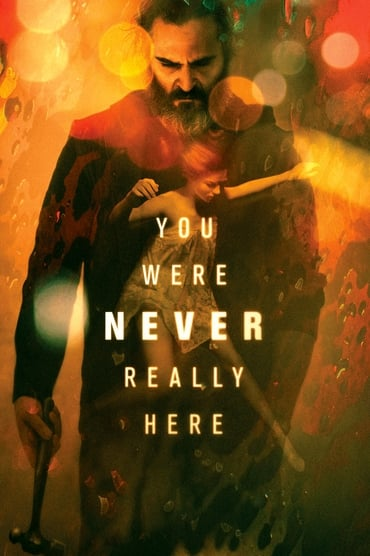 You Were Never Really Here poster photo