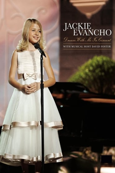 Jackie Evancho – Dream With Me in Concert