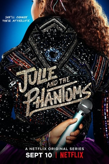 Julie and the Phantoms Saison 1