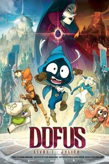 Dofus - Livre 1 : Julith Film Streaming