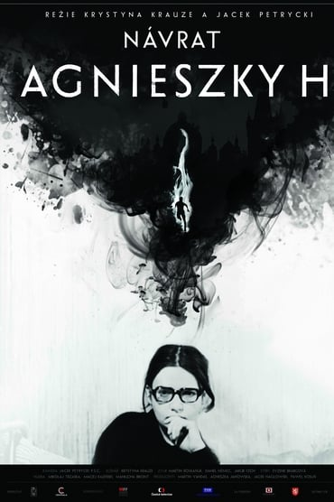 The Return of Agnieszka H.