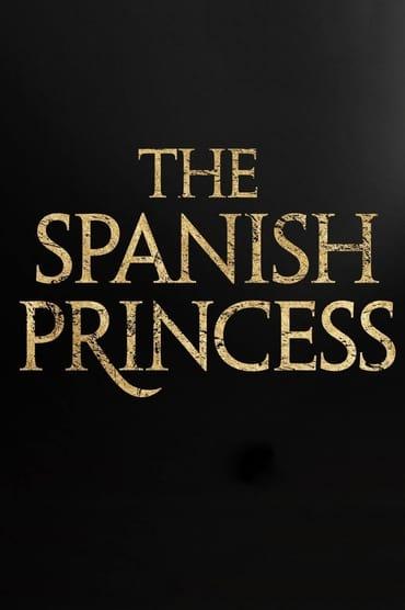 The Spanish Princess Saison 2