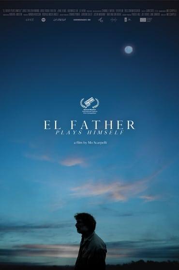El Father Plays Himself