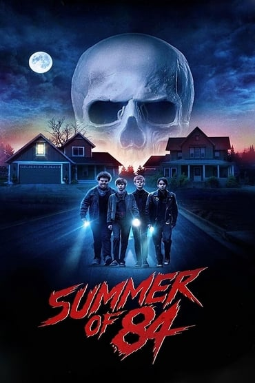 Summer of 84 poster photo