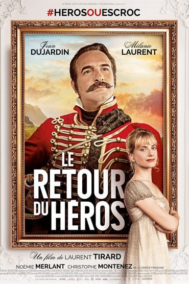 Le Retour du Héros Film Streaming