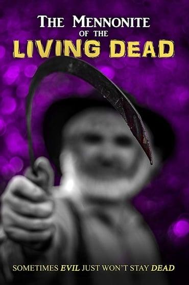 The Mennonite of the Living Dead