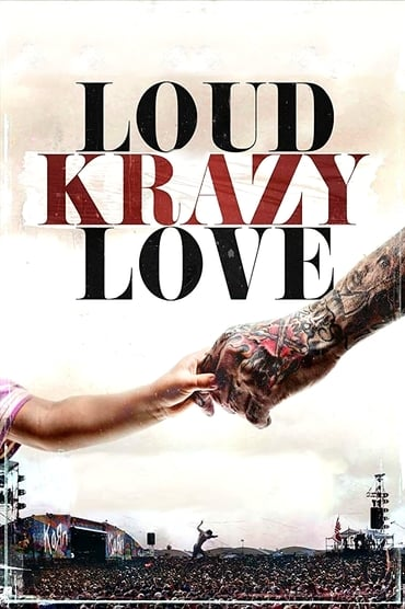 Loud Krazy Love (2018)