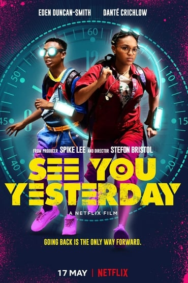 See You Yesterday Film Streaming