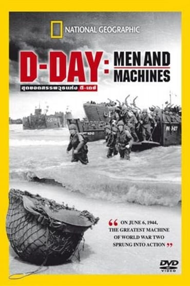 D-DAY – Men and Machine
