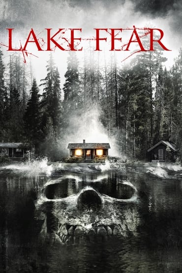Lake Fear (2014)