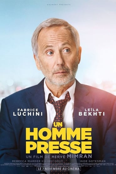 Un Homme Pressé poster photo