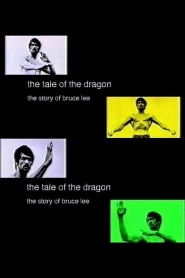 The Tale of the Dragon: The Story of Bruce Lee