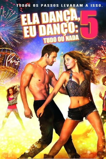 Sexy Dance 5 : All in Vegas Film Streaming