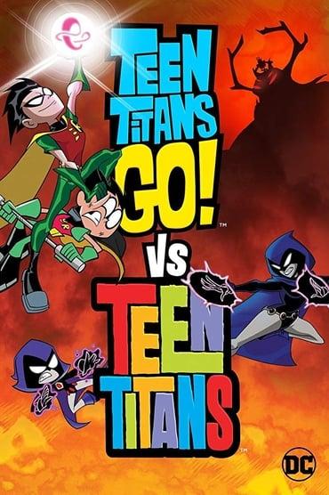 Teen Titans Go! vs. Teen Titans Film Streaming