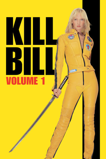 Kill Bill: Vol. 1 poster photo