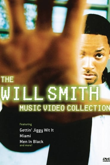 The Will Smith – Music Video Collection
