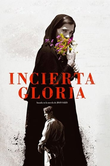 Incierta gloria