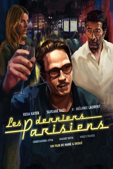 Les Derniers Parisiens Film Streaming