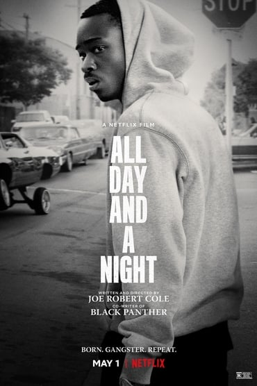 All Day and a Night Film Complet en Streaming VF