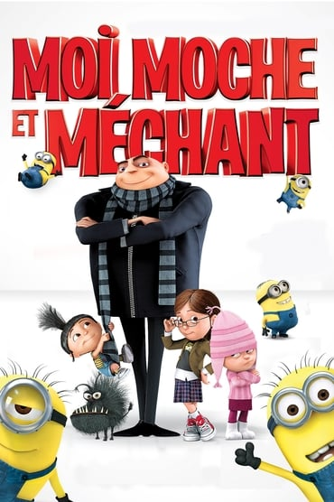 Moi, moche et méchant Film Streaming