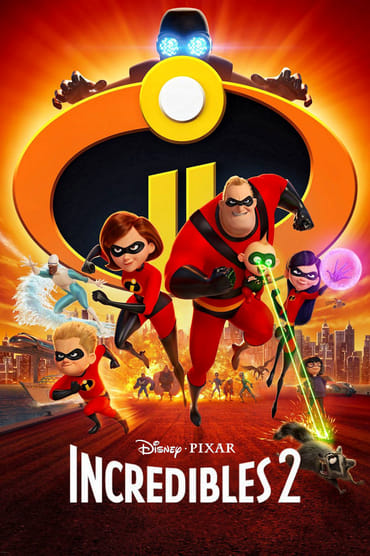 Incredibles 2 poster photo