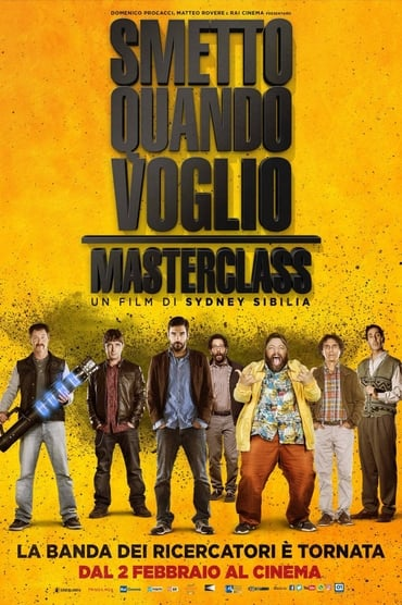 I Can Quit Whenever I Want 2: Masterclass poster photo