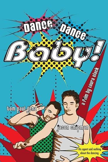 Dance, Dance Baby!