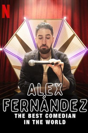 Alex Fernández, el mejor comediante del mundo