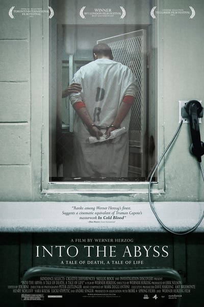 Into the Abyss - A Tale of Death, a Tale of Life