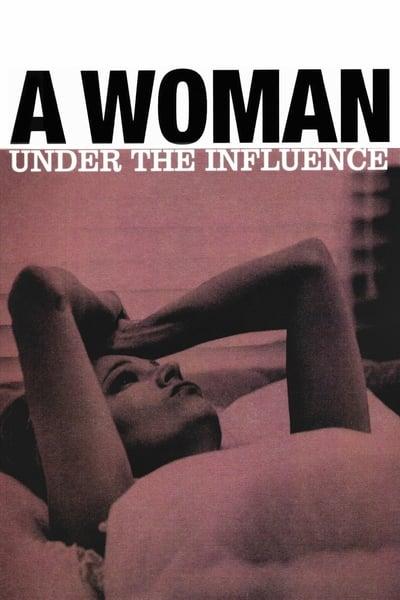 Etki Altında Bir Kadın