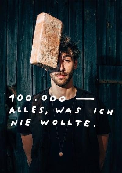 100.000 – Alles, was ich nie wollte