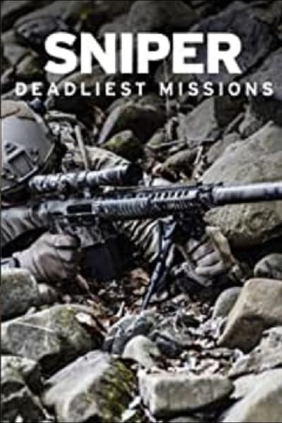 The History Channel - Sniper - Deadliest Missions