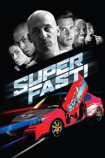 Süper Hızlı ve Çok Öfkeli