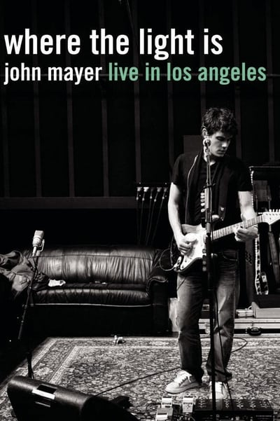 John Mayer - Where the Light Is - Live In Los Angeles