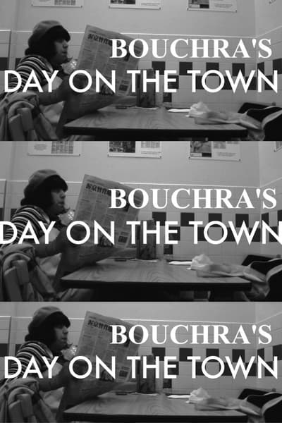 Bouchra's Day On The Town