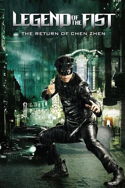 Yumruğun Efsanesi: Chen Zhen'in Dönüşü