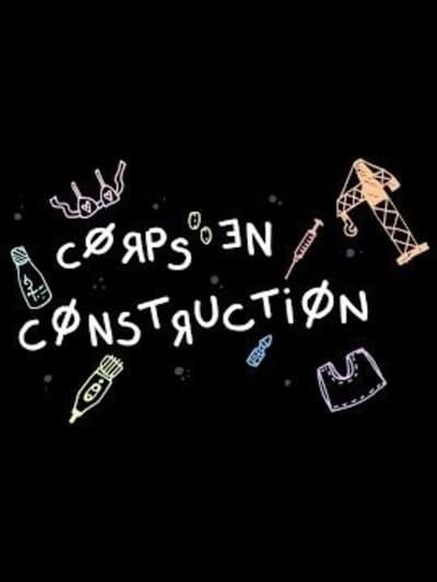 Bodies Under Construction