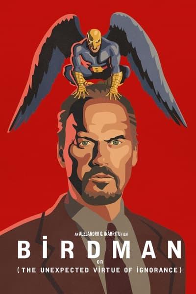 Birdman veya (Cahilliğin Umulmayan Erdemi)