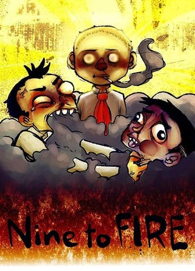 Nine to Fire