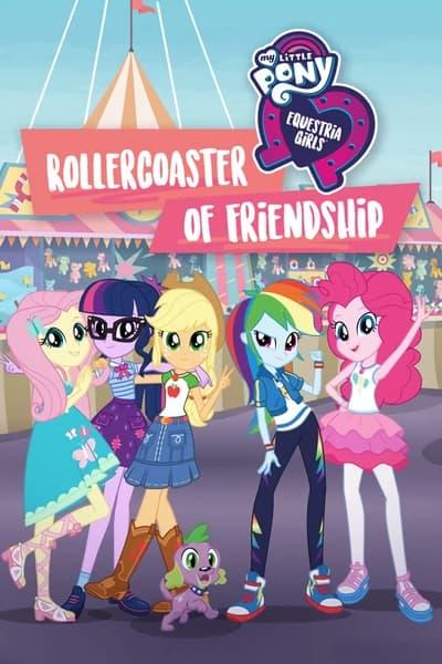 My Little Pony: Equestria Girls: Rollercoaster of Friendship