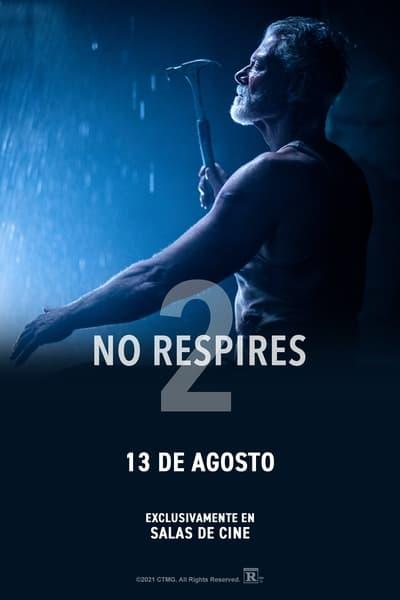 No Respires 2 (Don't Breathe 2) (2021)