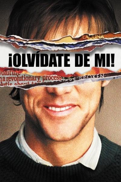 ¡Olvídate de mí! / Eterno resplandor de una mente sin recuerdos (2004)