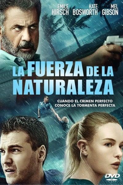 La fuerza de la naturaleza (Force of Nature) (2020)