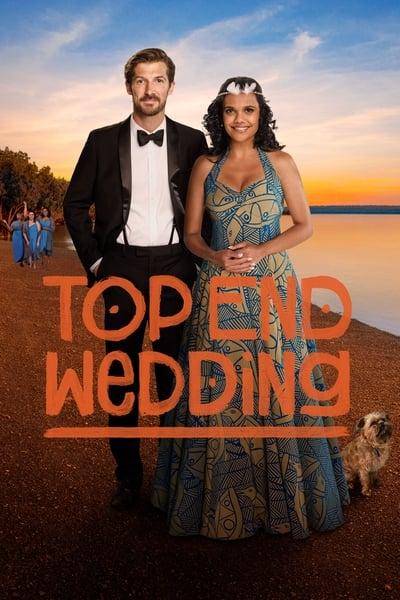 Top End Wedding (Boda australiana) (2019)