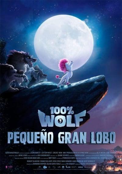 Pelicula 100% Wolf: Pequeño gran lobo (2020)