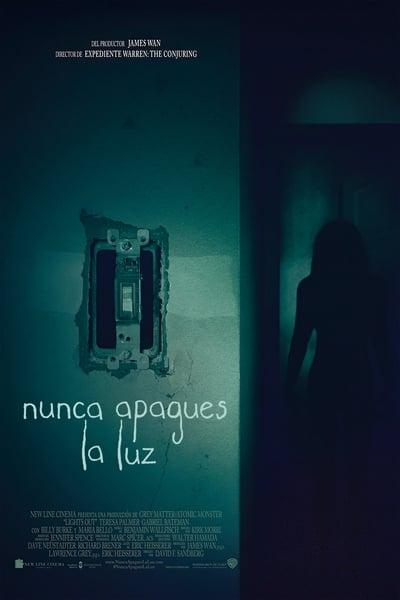 Nunca apagues la luz (Cuando las luces se apagan) (Lights Out)