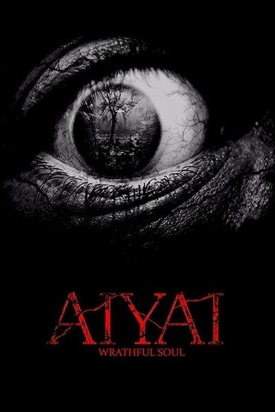 Aiyai: Wrathful Soul (2020)