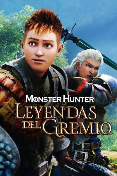 Monster Hunter: Leyendas del gremio (2021)